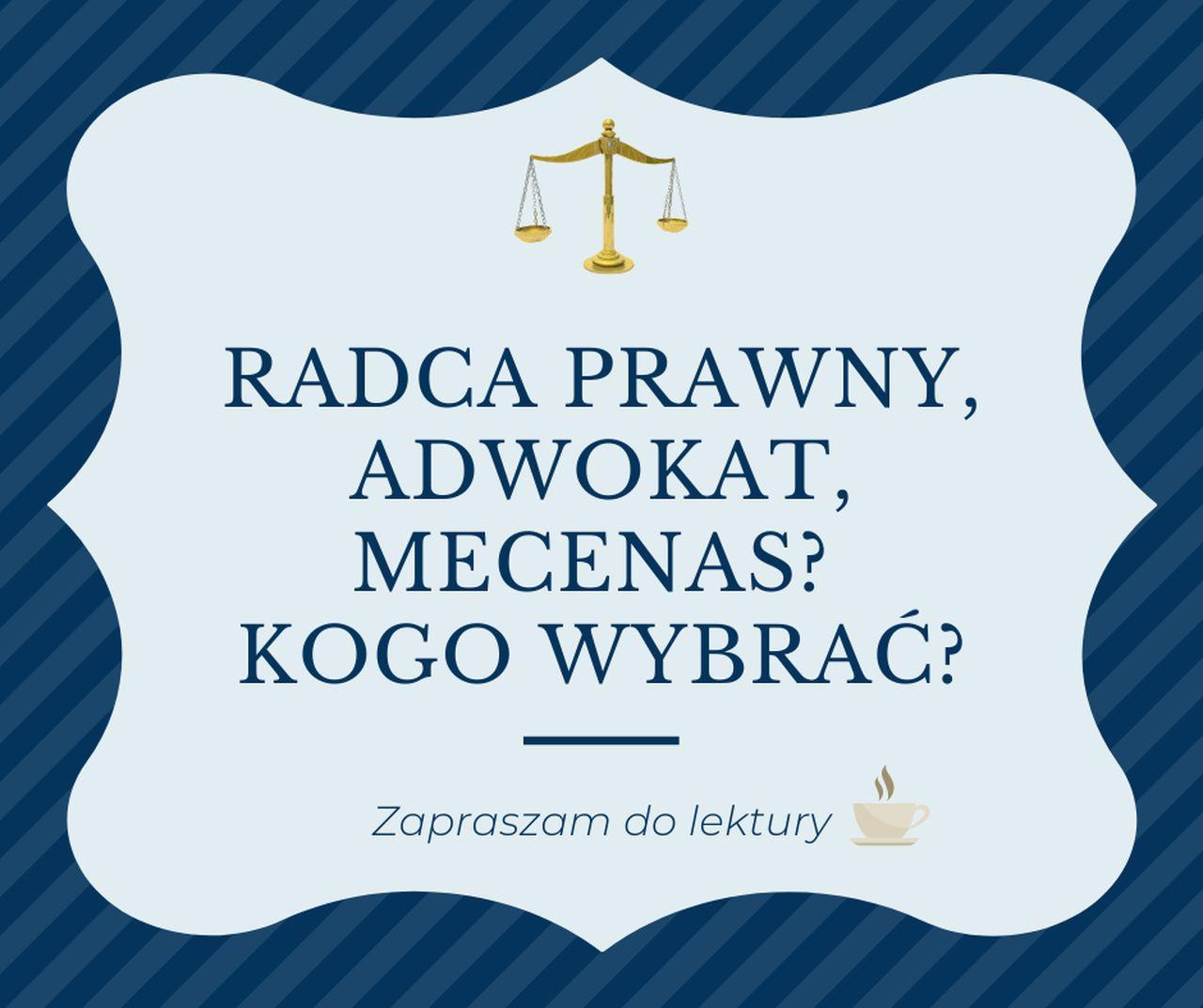 radca prawny, adwokat, mecenas